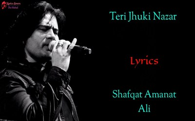 Teri Jhuki Nazar Lyrics in Hindi Lyricsultima