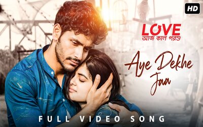 Aye Dekhe Jaa Arijit Singh Lyrics Translation